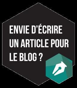 Envie d'écrire un article pour le blog ?